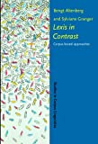 Lexis in Contrast : Corpus-Based Approaches, , 1588110907