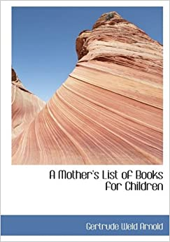 Book A Mother's List of Books for Children