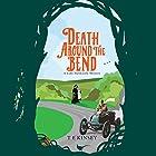 Death Around the Bend: A Lady Hardcastle Mystery, Book 3 Hörbuch von T E Kinsey Gesprochen von: Elizabeth Knowelden