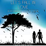 Let's Fall in Love : A Romance Collection | Pauline Baird Jones