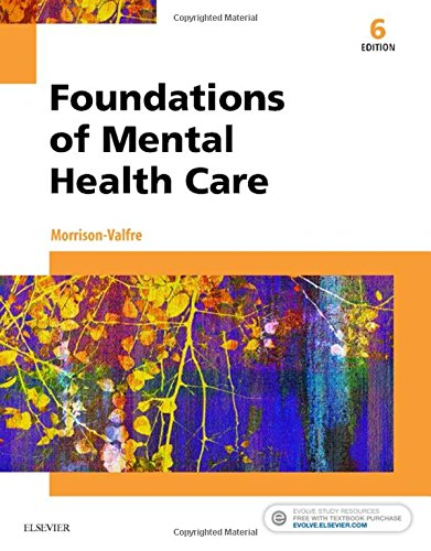 Foundations of Mental Health Care, 6e by Mosby