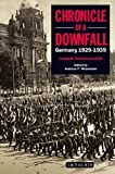 Chronicle of a Downfall: Germany 1929-1939
