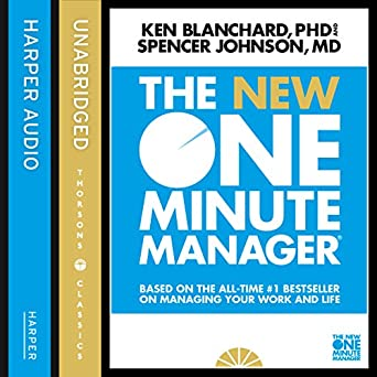 The New One Minute Manager The One Minute Manager (Audio