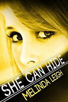 She Can Hide (She Can Series, Book 4) by [Leigh, Melinda]