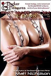 Beat 'Em or Bite 'Em 'Til Dawn: Yet More Erotic Stories of Breasts and BDSM