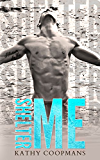 Shelter Me (Shelter Me Series Book 1)