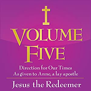 Volume Five: Jesus the Redeemer Audiobook