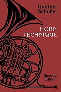 Horn Technique 2nd Edition by Schuller, Gunther published by Oxford University Press, USA Paperback