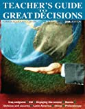 Great Decisions Teacher's Guide 2008, , 0871242230