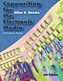 Copywriting for the Electronic Media: A Practical Guide by Milan D. Meeske (2008-01-03)