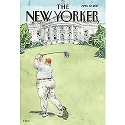 The New Yorker, April 10th 2017 (Amy Davidson, Alec Wilkinson, Calvin Tomkins)