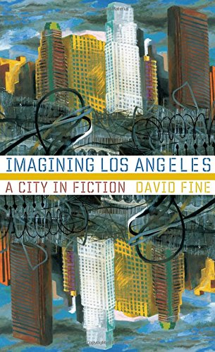 Imagining Los Angeles: A City In Fiction (Western Literature Series) pdf epub