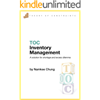 TOC Inventory Management: A solution for shortage and excess dilemma (English Edition)
