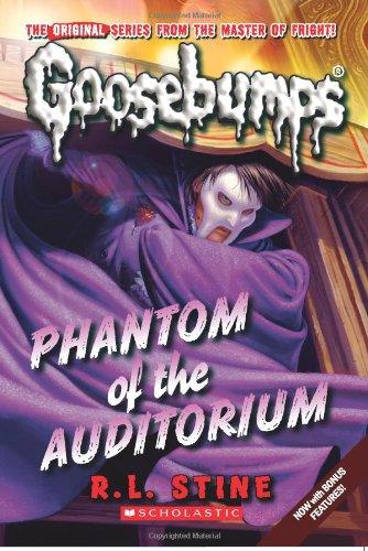 Phantom of the Auditorium (Classic Goosebumps #20) (Phantom Shanghai)