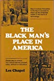 A Black Man's Place in America, Les Chapel, 0533093147