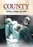 Image de County: Life, Death and Politics at Chicago's Public Hospital
