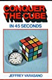 Conquer the Cube in 45 Seconds, Outlet Book Company Staff and Random House Value Publishing Staff, 0517377233