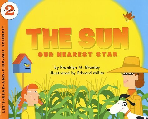 The Sun: Our Nearest Star (Let's-Read-and-Find-Out) by Branley, Franklyn M. (2002) - Nearest Find