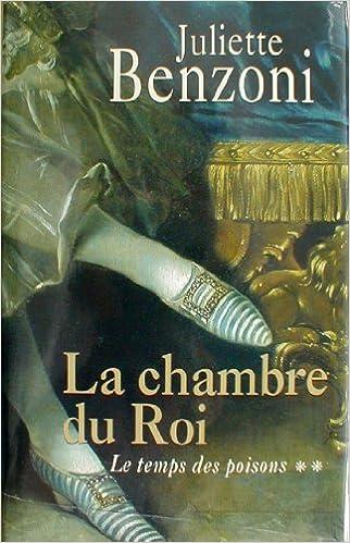 Amazon Fr Le Temps Des Poisons Tome 2 La Chambre Du Roi