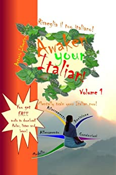 Risveglia il tuo Italiano! Awaken Your Italian! - Volume 1 (Italian Edition) by [Libertino, Antonio]