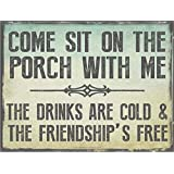 Come Sit on the Porch With Me Metal Sign, Outdoor Living