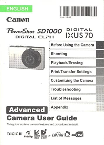 canon powershot sd1000 digital elph canon digital ixus 70 advanced rh amazon com Canon PowerShot SD1100 Is canon powershot sd1000 instruction manual