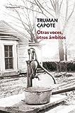 Otras Voces, Otros Ambitos, Truman Capote, 6073114176