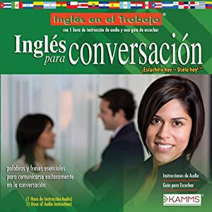Ingles para Conversacion (Texto Completo) [English for Conversation ] Audiobook