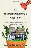 The Neighborhood Project, David Sloan Wilson, 0316037672