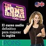 The Pons Idiomas Radio Show: Elementary: El curso audio definitivo para mejorar tu inglés    Pons Idiomas