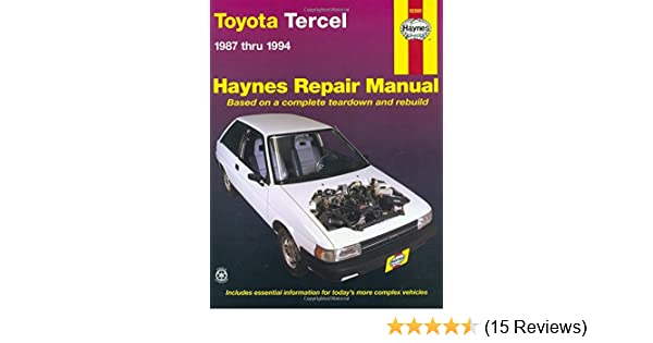 toyota tercel 1987 thru 1994 haynes repair manual haynes rh amazon com 94 Toyota Tercel Upgrades 92 Toyota Tercel
