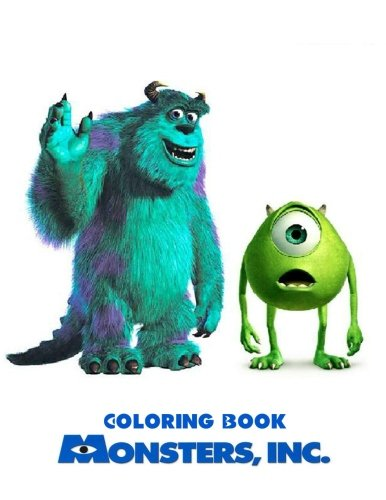 Monster Inc: Coloring Book for Kids and Adults, Activity Book, Great Starter Book for Children (Coloring Book for Adults Relaxation and for Kids Ages 4-12)