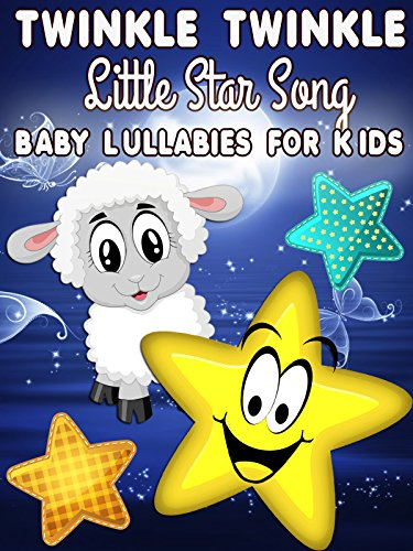 Amazon Com Twinkle Twinkle Little Star Song Baby