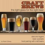 Craft Brews The Right Glass For The Right Beer Guidebook