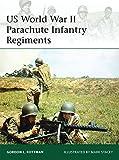 US World War II Parachute Infantry Regiments (Elite)