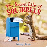 The Secret Life of Squirrels offers