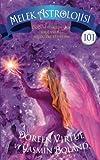 img - for Melek Astrolojisi 101: Dogum Haritanizla Baglantili Melekleri Kesfedin (Turkish Edition) book / textbook / text book