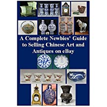 A Complete Newbies' Guide to Selling Chinese Art and Antiques on eBay