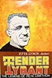 Tender Tyrant, Etta Lynch, 0685747840