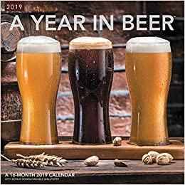 A Year In Beer Wall Calendar 2019 Mead 9781635716566 Amazon Com