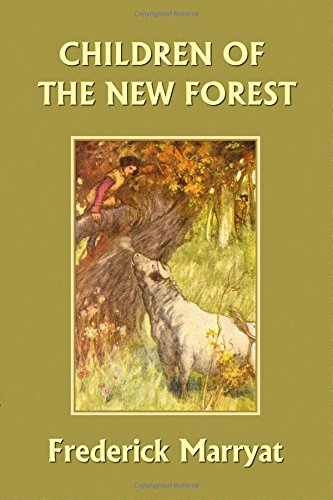 The Children of the New Forest (Yesterday's Classics)