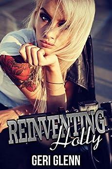 Reinventing Holly by [Glenn, Geri]