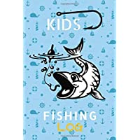 Kid Fishing Book - Fishing Journal and Fish Log Book to Log and Record your Fishing Adventures: Kids Ultimate Fishing log Book to Catch a Fish and Record your Fishing Activity