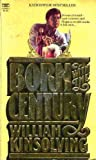 Born with the Century, William Kinsolving, 0449242951