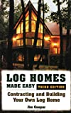 Log Homes Made Easy, Jim Cooper, 081173479X