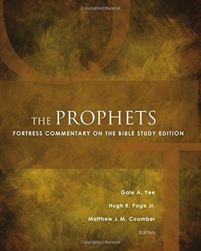 The Prophets: Fortress Commentary on the Bible Study Edition (Fortress Commentary on the Bible)