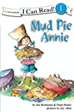 Mud Pie Annie: God's Recipe for Doing Your Best (I Can Read!)
