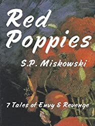 Red Poppies: 7 Tales of Envy & Revenge