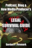 The Podcast, Blog & New Media Producers' Legal Survival Guide is the first comprehensive explanation of the legal principles, issues and claims that can arise for producers of internet-based media. Written by veteran entertainment and media lawye...