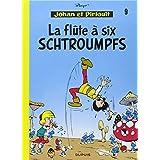 Johan et Pirlouit 09 Flûte à 6 Schtroumpfs